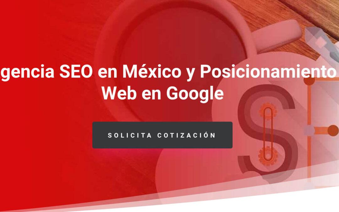 5 razones para el Posicionamiento Web en Google México